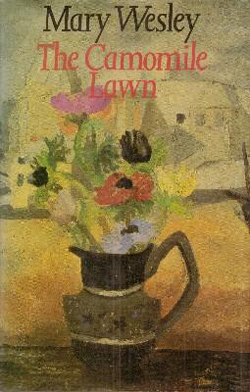 """""""The Camomile Lawn"""" 1984 by Mary Wesley"""