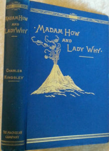 """""""Madam How and Lady Why - First Lessons in Earth Lore for Children"""" by Charles Kingsley"""